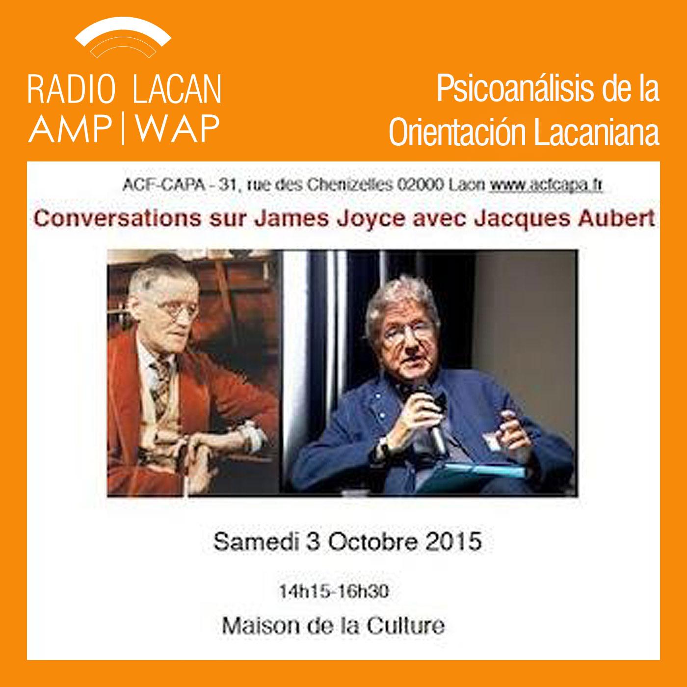 RadioLacan.com | <![CDATA[Conversación con Jacques Aubert sobre James Joyce. Invitado de la ACF-CAPA]]>