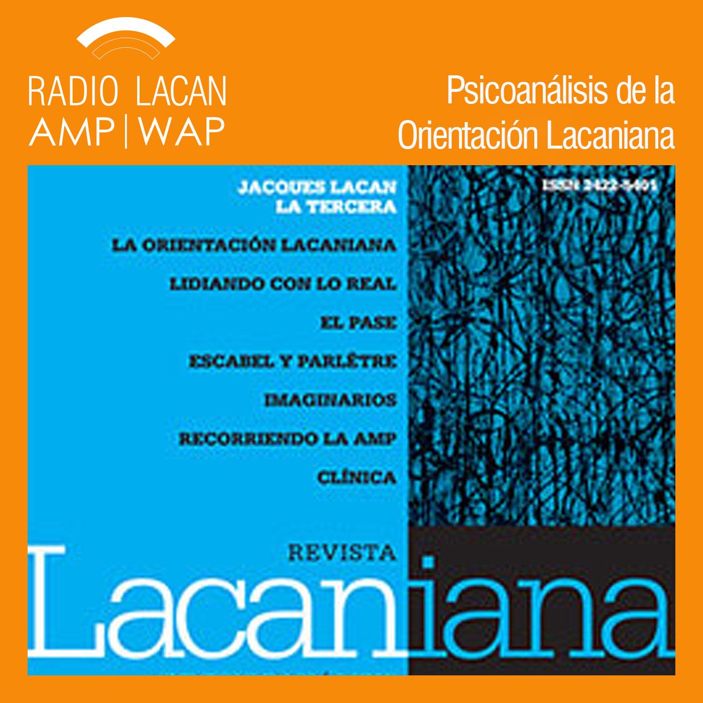 RadioLacan.com | <![CDATA[Coloquio Seminario sobre La Tercera de Jacques Lacan en la EOL]]>