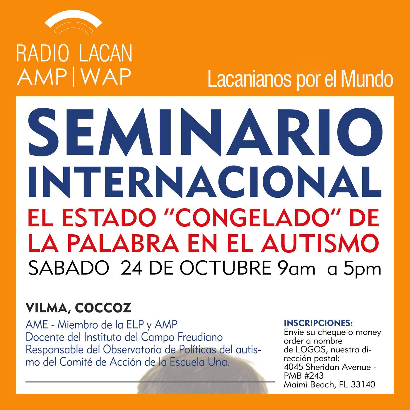 RadioLacan.com | <![CDATA[Fragmentos del Seminario internacional de la NEL en Miami: El estado congelado de la palabra en el autismo]]>